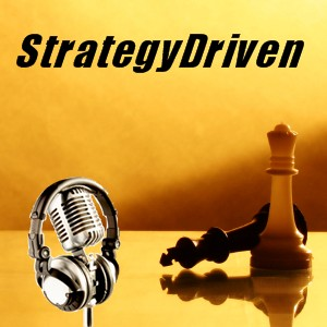 StrategyDriven Podcast