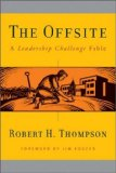 The Offsite: A Leadership Challenge Fable