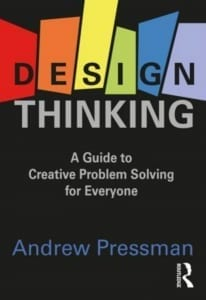 StrategyDriven Practices for Professionals Article | Design Thinking | Design Thinking: A Guide to Creative Problem Solving for Everyone