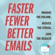 StrategyDriven Business Communications Article | Fewer, Faster, Better Emails | What Does Your Email Reveal About Your Leadership Style?