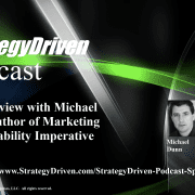 StrategyDriven Podcast Special Edition 13 - An Interview with Michael Dunn, author of The Marketing Accountability Imperative
