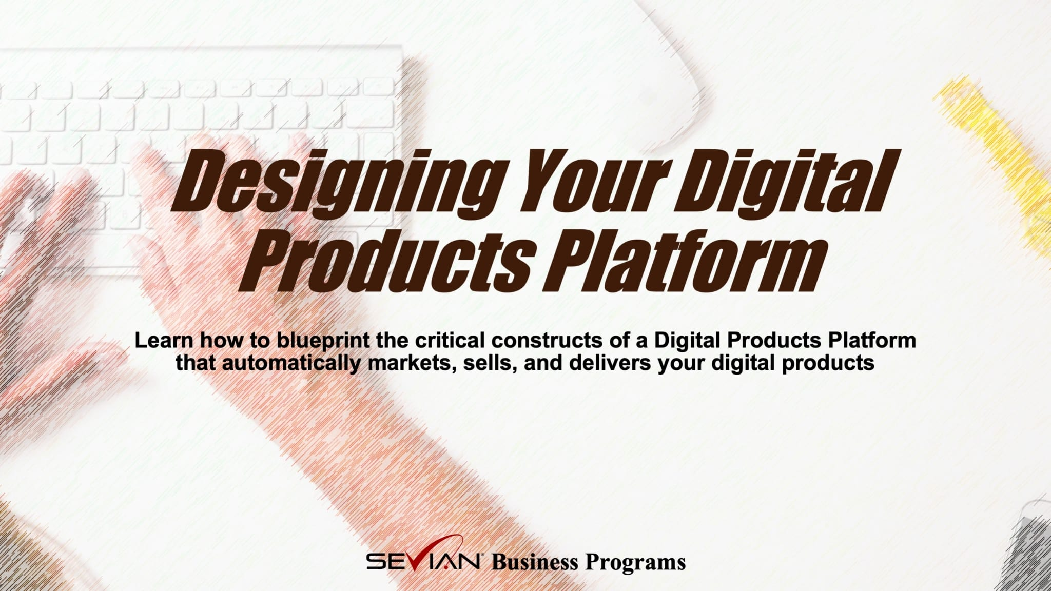 Design Your Digital Products Platform Training Program