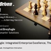 StrategyDriven Podcast Special Edition 3 - An Interview with Forrest Breyfogle, author of Integrated Enterprise Excellence, Volume I - The Basics