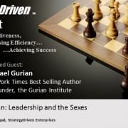 StrategyDriven Podcast Special Edition 5 - An Interview with Michael Gurian, author of Leadership and the Sexes