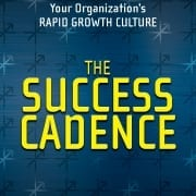 StrategyDriven Strategic Planning Article | THE SUCCESS CADENCE: Unleash Your Organization's Rapid Growth Culture