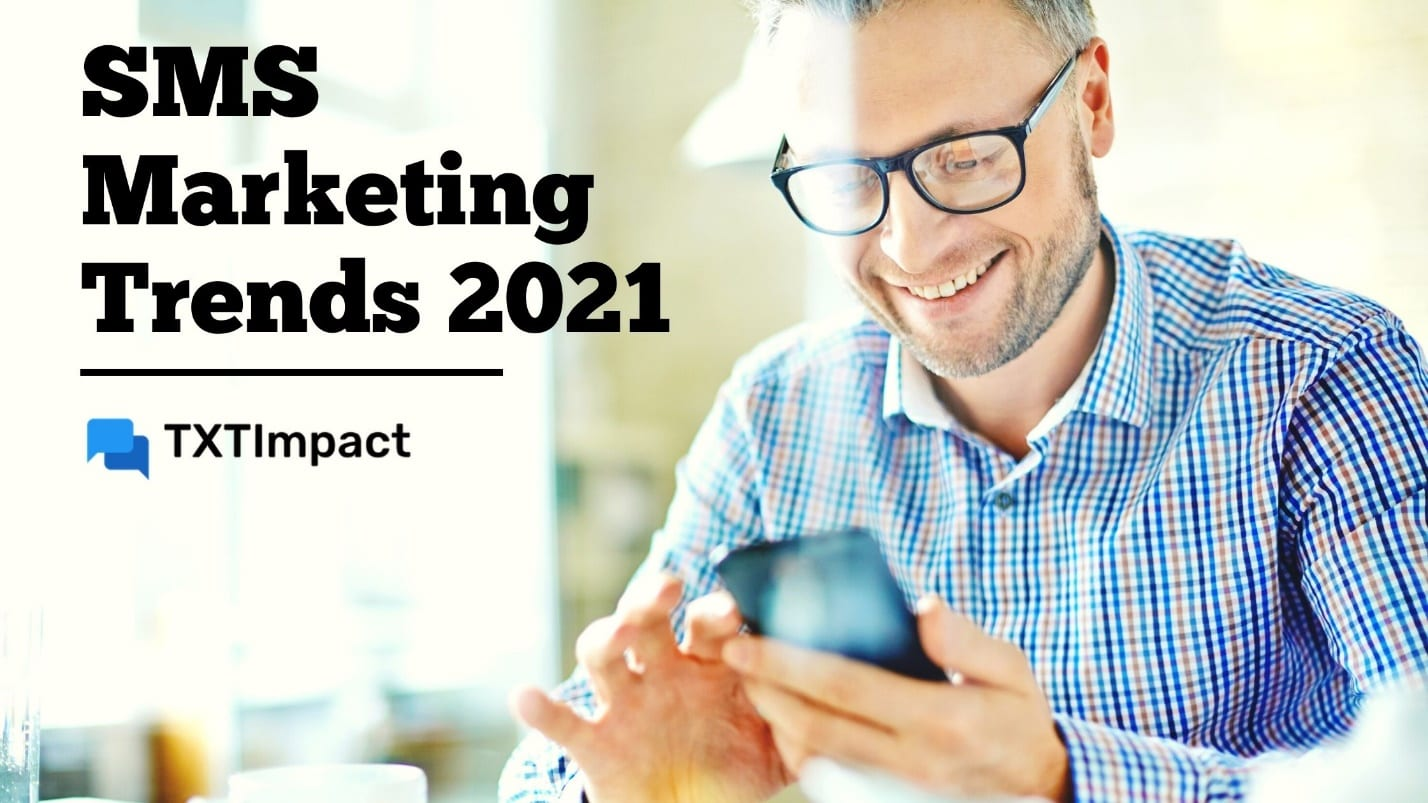StrategyDriven Online Marketing and Website Development Article | SMS Marketing Trends 2021